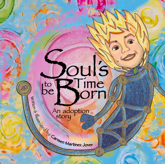 SOUL'S TIME TO BE BORN, an adoption story for girls