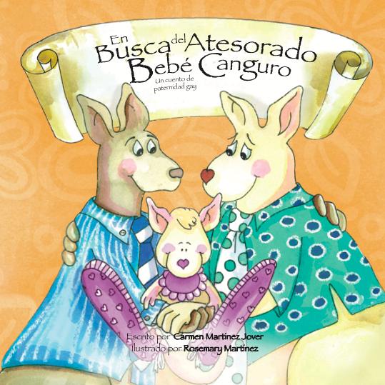EN BUSCA DEL ATESORADO BEBE CANGURO, un cuento de paternidad gay