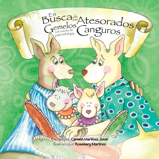 EN BUSCA DE LOS ATESORADOS GEMELOS CANGURO, un cuento de paternidad gay