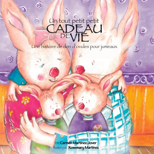 UN TOUT PETIT PETIT CADEAU DE VIE, une historie de don d'ovule pour jumeaux