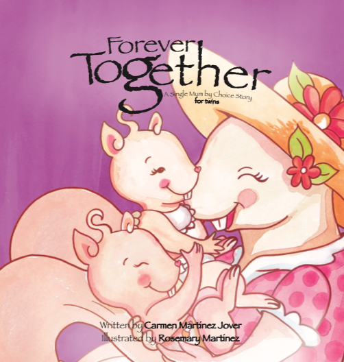 FOREVER TOGETHER, a single Mum by choice story for twins