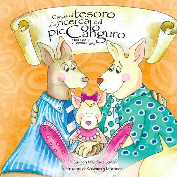 CACCIA AL TESORO ALLA RICERCA DEL PICCOLO CANGURO, una storia di genitori gay