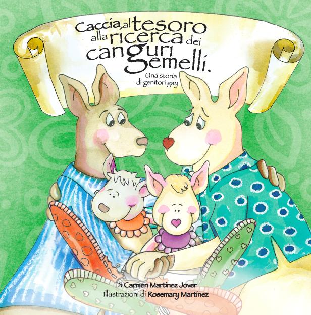 CACCIA AL TESORO ALLA RICERCA DEI CANGURI GEMELLI, un storia di genitori gay
